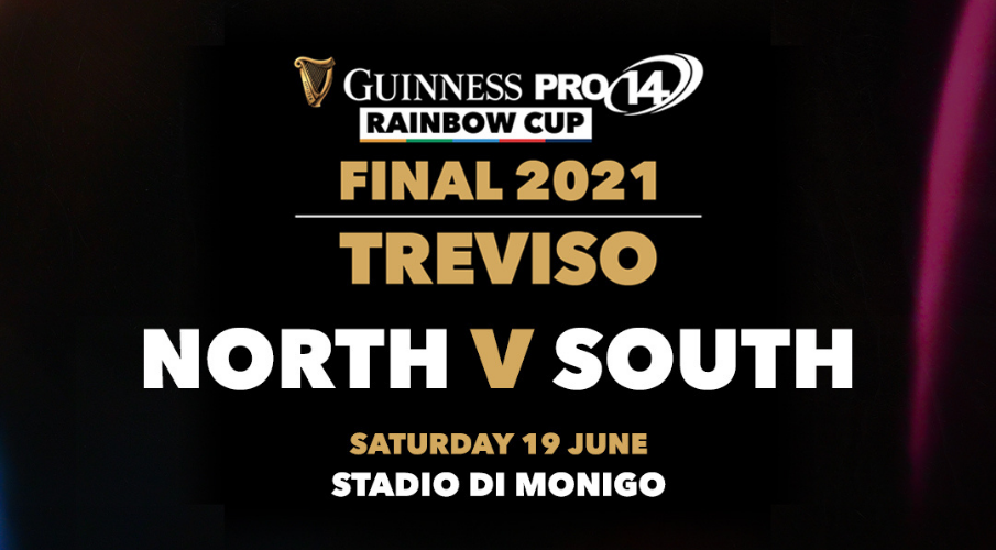 Italy to Host Historic 'North v South' Guinness PRO14 Rainbow Cup Final in Treviso